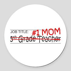 Job Mom 5th Grade Round Car Magnet