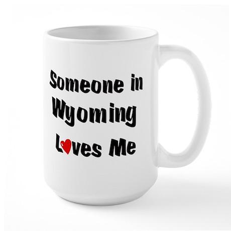 Wyoming Loves Me Mugs