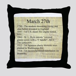 March 27th Throw Pillow