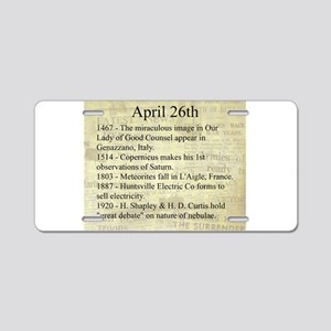 April 26th Aluminum License Plate