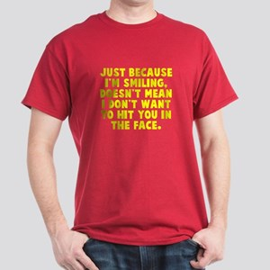 Hit you in the face Dark T-Shirt