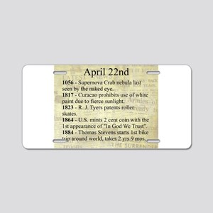 April 22nd Aluminum License Plate