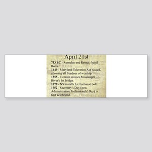 April 21st Bumper Sticker