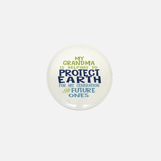 My Grandma is Helping to Protect Earth Mini Button