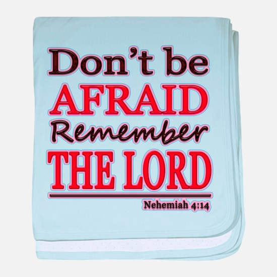 Dont be Afraid baby blanket