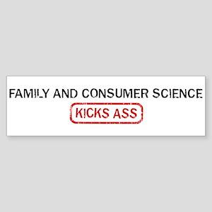 FAMILY AND CONSUMER SCIENCE k Bumper Sticker