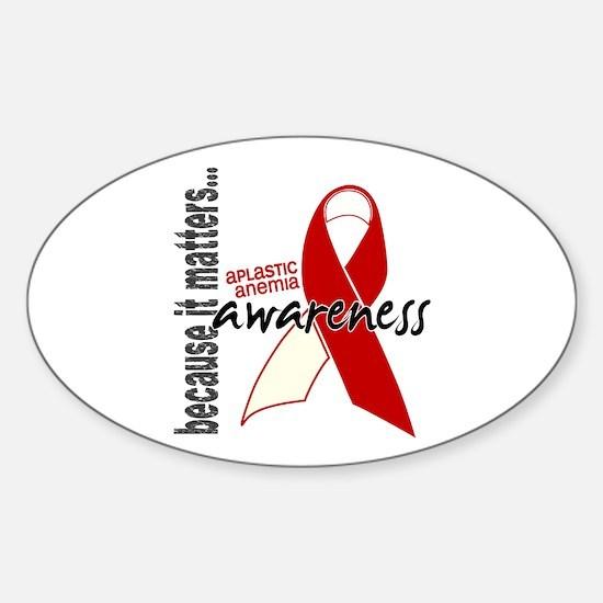 Aplastic Anemia Awareness 1 Sticker (Oval)