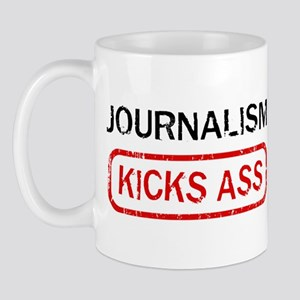 JOURNALISM kicks ass Mug