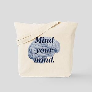 Mind Your Mind Tote Bag