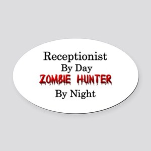 Receptionist/Zombie Hunter Oval Car Magnet