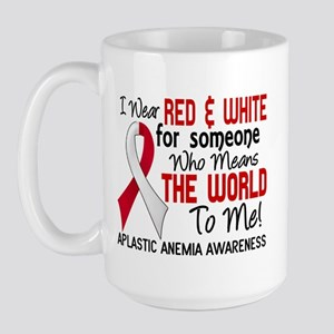 Aplastic Anemia Means World to Me 2 Large Mug