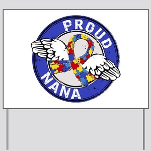 Autism Proud Nana 3 Blue Yard Sign