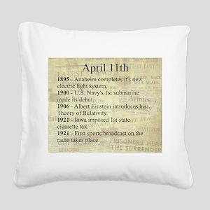 April 11th Square Canvas Pillow
