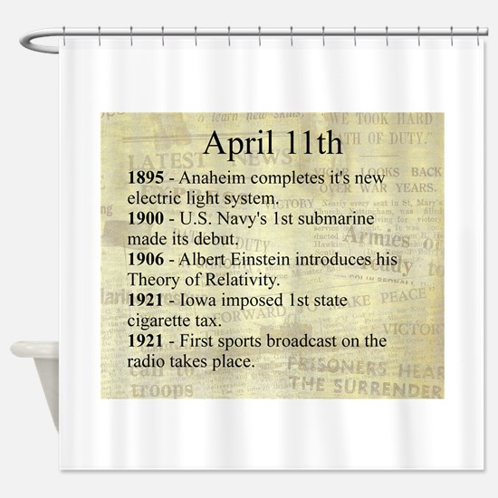 April 11th Shower Curtain