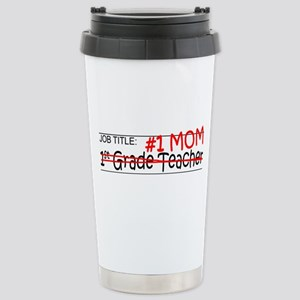 Job Mom 1st Grade Stainless Steel Travel Mug