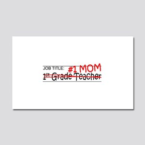 Job Mom 1st Grade Car Magnet 20 x 12