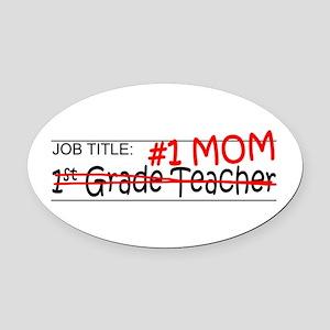 Job Mom 1st Grade Oval Car Magnet