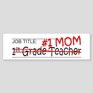 Job Mom 1st Grade Sticker (Bumper)