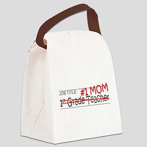 Job Mom 1st Grade Canvas Lunch Bag