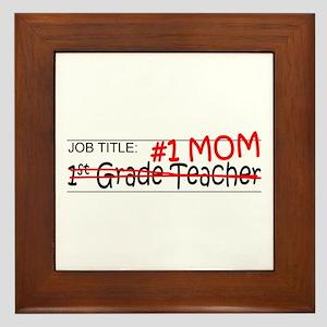 Job Mom 1st Grade Framed Tile