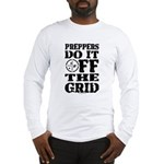 Preppers Do It Off The Grid Long Sleeve T-Shirt