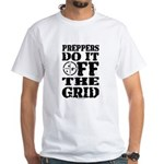 Preppers Do It Off The Grid T-Shirt