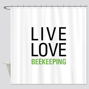 Live Love Beekeeping Shower Curtain