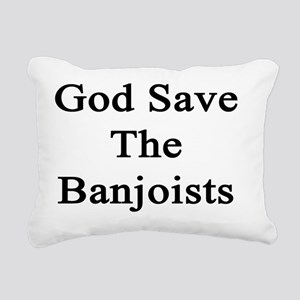 God Save The Banjoists Rectangular Canvas Pillow
