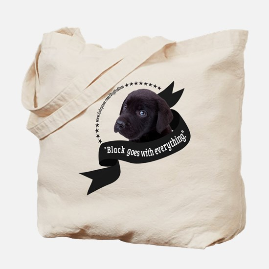 Black Goes With Everything (for light) Tote Bag