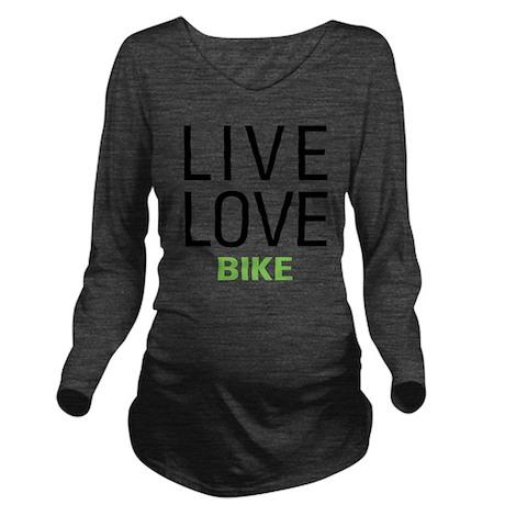 Live Love Bike Long Sleeve Maternity T-Shirt
