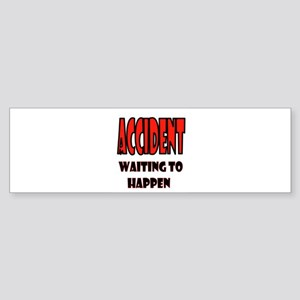 ACCIDENT Bumper Sticker