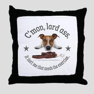 C'mon, lard ass design. Throw Pillow