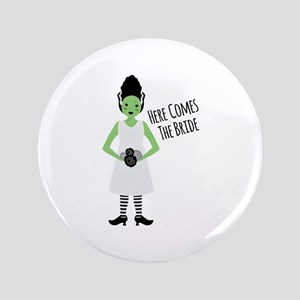 "Here Comes The Bride 3.5"" Button"