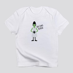 Here Comes The Bride Infant T-Shirt
