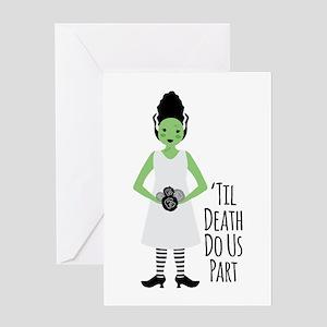 Til Death Do Us Part Greeting Cards