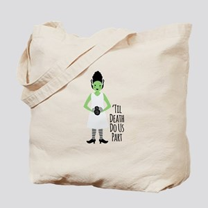 Til Death Do Us Part Tote Bag