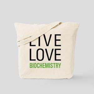 Live Love Biochemistry Tote Bag