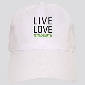 Live Love Astrochemistry Cap