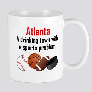Atlanta A Drinking Town With A Sports Problem Mugs