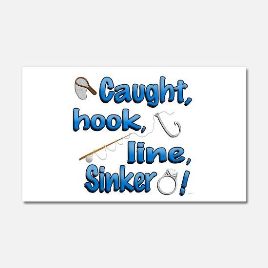Caught, Hook, Line, Sinker , Married! Car Magnet 2