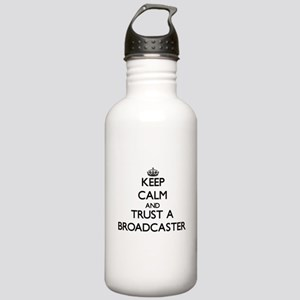 Keep Calm and Trust a Broadcaster Water Bottle