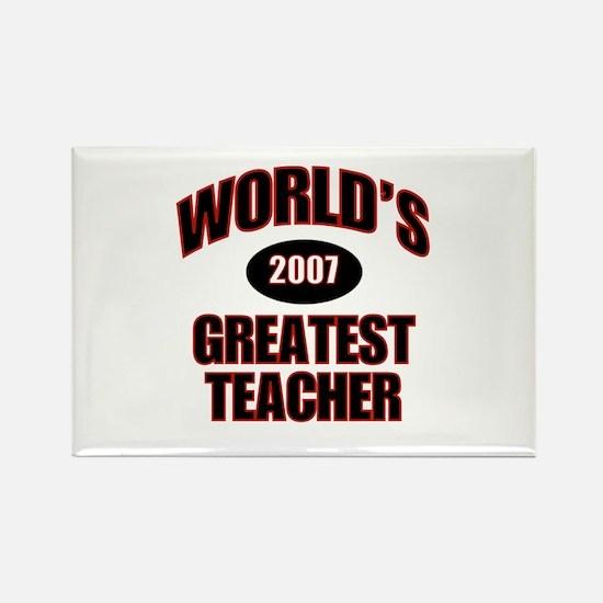 Greatest Teacher 2007 Rectangle Magnet (100 pack)