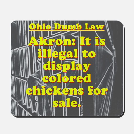 Ohio Dumb Law #7 Mousepad