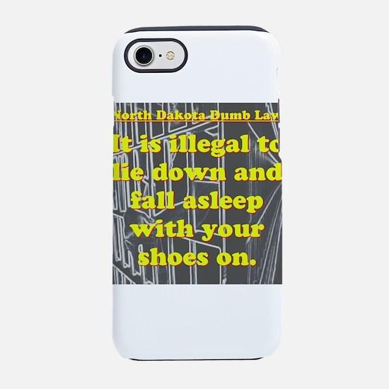 North Dakota Dumb Law #1 iPhone 7 Tough Case