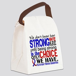 Pulmonary Fibrosis How Strong We Canvas Lunch Bag