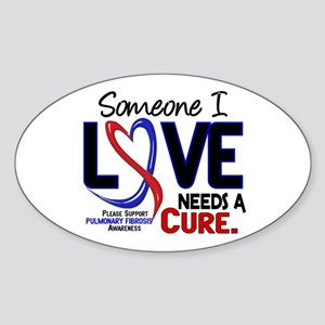 Pulmonary Fibrosis Needs a Cure 2 Sticker (Oval)