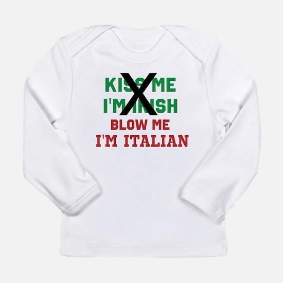 Kiss me Irish Italian Long Sleeve T-Shirt