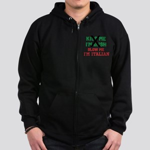 Kiss me Irish Italian Zip Hoodie