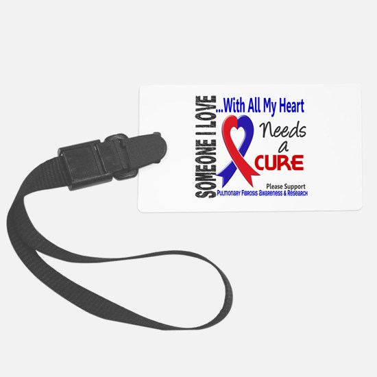 Pulmonary Fibrosis Needs a Cure Luggage Tag