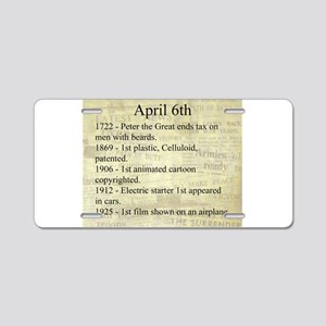 April 6th Aluminum License Plate